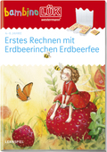 bambinoLÜK-Übungshefte: Erstes Rechnen mit Erdbeerinchen Erdbeerfee
