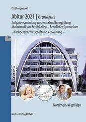 Abitur 2021 - Grundkurs Nordrhein-Westfalen