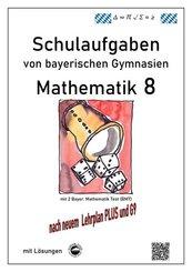 Mathematik 8 Schulaufgaben (G9, LehrplanPLUS) von bayerischen Gymnasien mit Lösungen