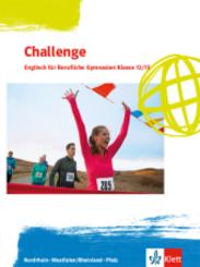 Challenge. Englisch für Berufliche Gymnasien - Ausgabe Nordrhein-Westfalen und Rheinland-Pfalz: Challenge. Englisch für Berufliche Gymnasien - Ausgabe Nordrhein-Westfalen und Rheinland-Pfalz
