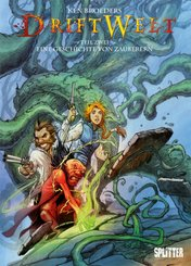 DriftWelt - Eine Geschichte von Zauberern