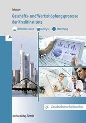 Geschäfts- und Wertschöpfungsprozesse der Kreditinstitute