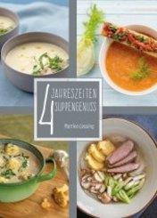 4 Jahreszeiten Suppengenuss; Volumen I