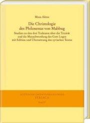Die Christologie des Philoxenus von Mabbug