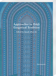 Approaches to Ibadi Exegetical Tradition