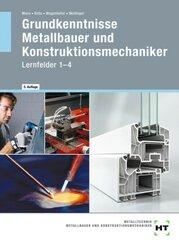 eBook inside: Buch und eBook Grundkenntnisse Metallbauer und Konstruktionsmechaniker, m. 1 Buch, m. 1 Online-Zugang