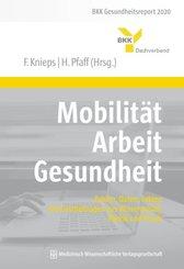 Mobilität - Arbeit - Gesundheit