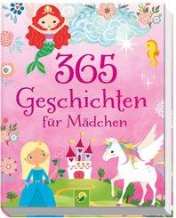 365 Geschichten für Mädchen ab 4 Jahren