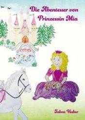 Die Abenteuer von Prinzessin Mia