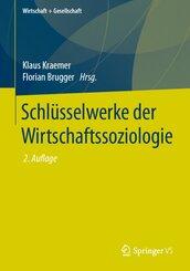 Schlüsselwerke der Wirtschaftssoziologie