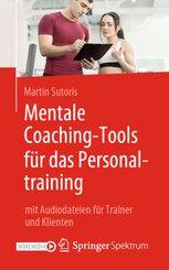 Mentale Coaching-Tools für das Personaltraining