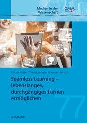 Seamless Learning - lebenslanges, durchgängiges Lernen ermöglichen; Abteilung 1. Band 8