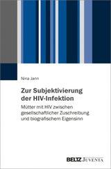 Zur Subjektivierung der HIV-Infektion