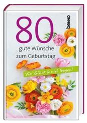 """Geschenkbuch """"80 gute Wünsche zum Geburtstag"""""""