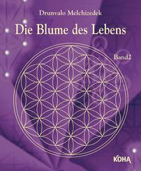 Die Blume des Lebens Bd.2
