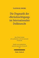 """Die Dogmatik der """"Berücksichtigung"""" im Internationalen Deliktsrecht"""