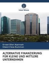 ALTERNATIVE FINANZIERUNG FÜR KLEINE UND MITTLERE UNTERNEHMEN
