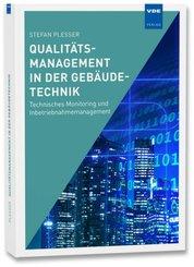 Qualitätsmanagement in der Gebäudetechnik