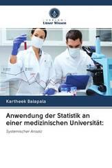 Anwendung der Statistik an einer medizinischen Universität: