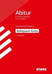 STARK Kolloquiumsprüfung Bayern - Kunst