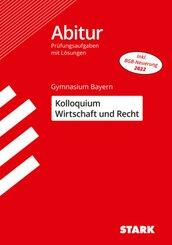 Abitur Gymnasium Bayern Kolloquium Wirtschaft und Recht