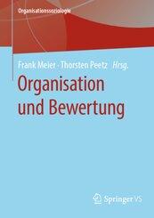 Organisation und Bewertung