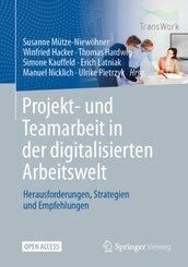 Projekt- und Teamarbeit in der digitalisierten Arbeitswelt