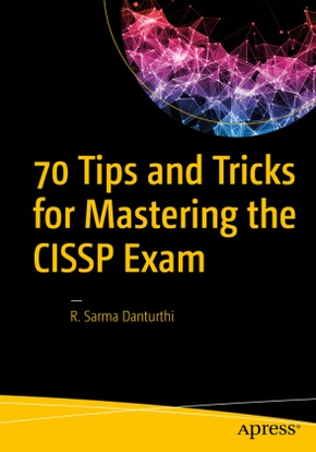 70 Tips and Tricks for Mastering the CISSP Exam