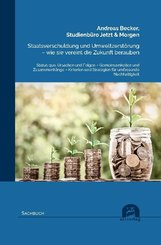 Staatsverschuldung und Umweltzerstörung - wie sie vereint die Zukunft berauben