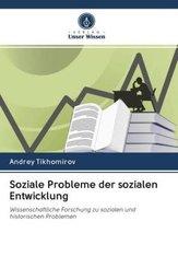 Soziale Probleme der sozialen Entwicklung