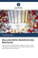 Das unerzählte Geheimnis des Reichtums