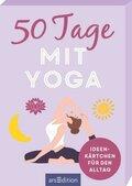 50 Tage mit Yoga. Ideenkärtchen für den Alltag