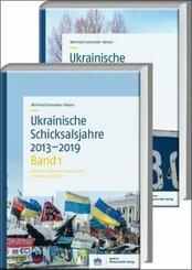 Ukrainische Schicksalsjahre 2013-2019; .