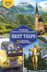 Lonely Planet Germany, Austria & Switzerland's Best Trips; .