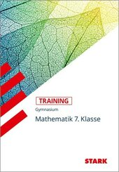 STARK Training Gymnasium - Mathematik 7.Klasse; .