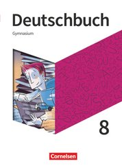 Deutschbuch Gymnasium - Neue Allgemeine Ausgabe - 8. Schuljahr