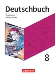 Deutschbuch Gymnasium - Niedersachsen - Neue Ausgabe - 8. Schuljahr
