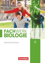 Fachwerk Biologie - Sachsen - 8. Schuljahr