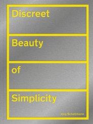 Discreet Beauty of Simplicity