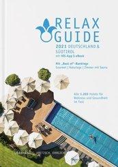 RELAX Guide 2021 Deutschland & Südtirol, kritisch getestet: alle Wellness- und Gesundheitshotels