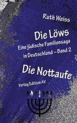 Die Löws: Die Nottaufe - Bd.2