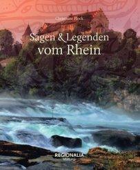 Sagen & Legenden vom Rhein; Volume 1