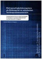 Mehrsprachigkeitskompetenz als Bildungsziel im schulischen Tertiärsprachenunterricht