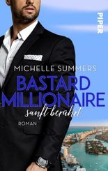 Bastard Millionaire - sanft berührt