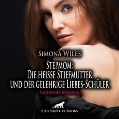 Stepmom: Die heiße Stiefmutter und der gelehrige Liebes-Schüler | Erotisches Hörbuch Audio CD