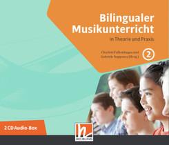Bilingualer Musikunterricht. 2 Audio-CDs