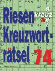 Riesen-Kreuzworträtsel - Bd.74