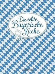 Die echte Bayerische Küche; Band 8
