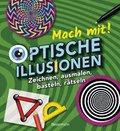 Mach mit! - Optische Illusionen