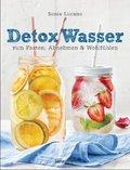 Detox Wasser - zum Fasten, Abnehmen und Wohlfühlen